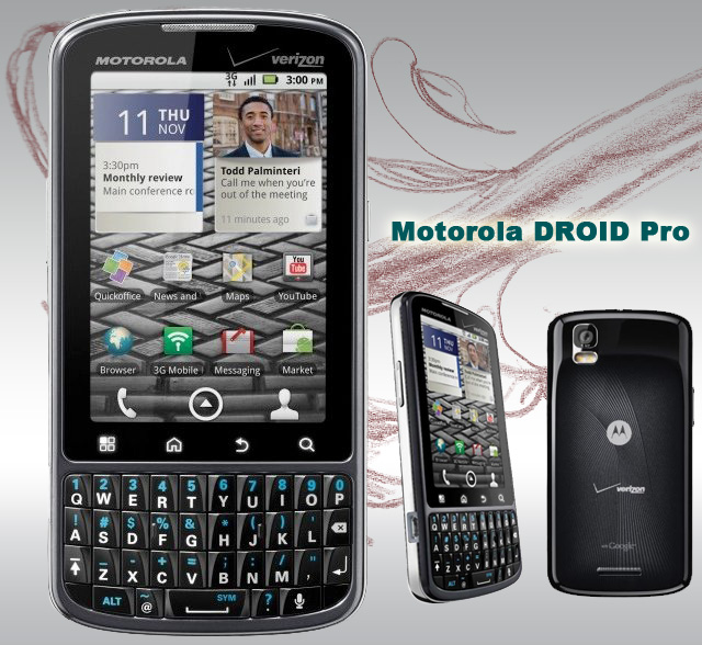 Motorola Droid Pro     Androids First Enterprise ready Smartphone